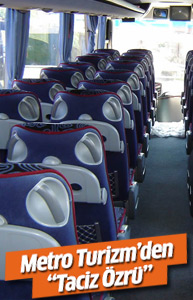 Metro Turizm'den 'otobüste taciz' özrü...