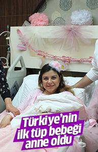 Türkiye'nin ilk tüp bebeğinin annelik sevinci