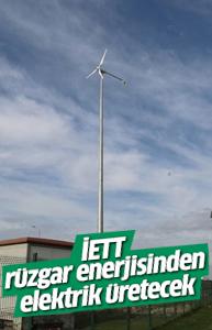 İETT rüzgar enerjisinden elektrik üretecek