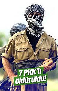 7 PKK'lı öldürüldü